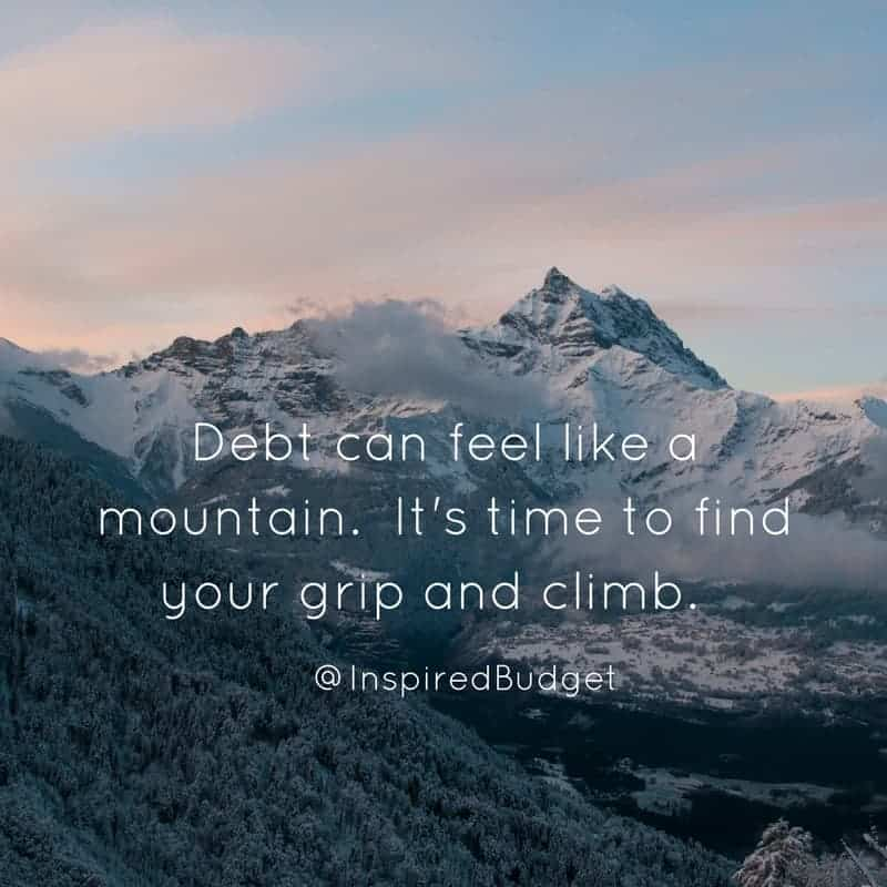 Debt can feel like a mountain. Who says you can't climb mountains-@inspiredbudget