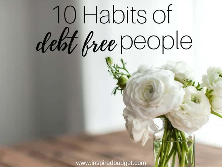habits of debt free people by inspiredbudget.com