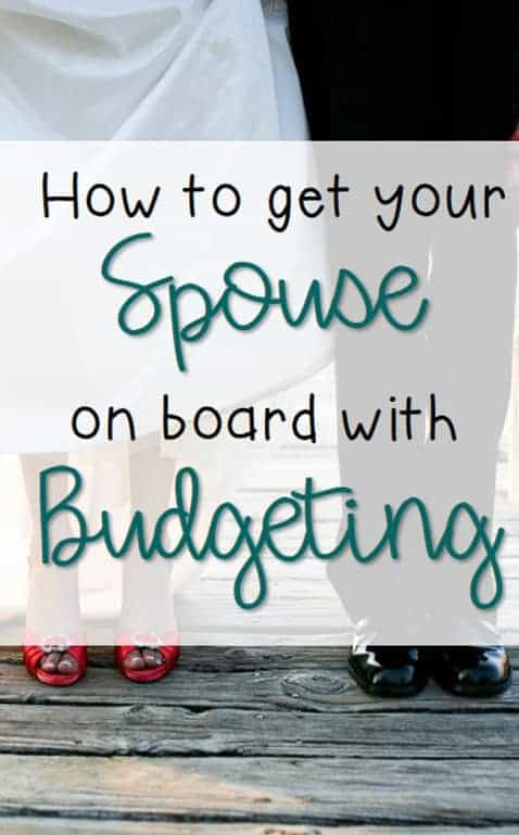 how to get your spouse on board with budgeting