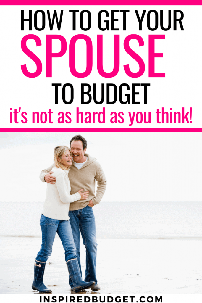How To Get Your Spouse On Board With A Budget