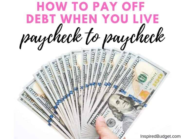 Pay off debt when you live paycheck to paycheck by InspiredBudget.com