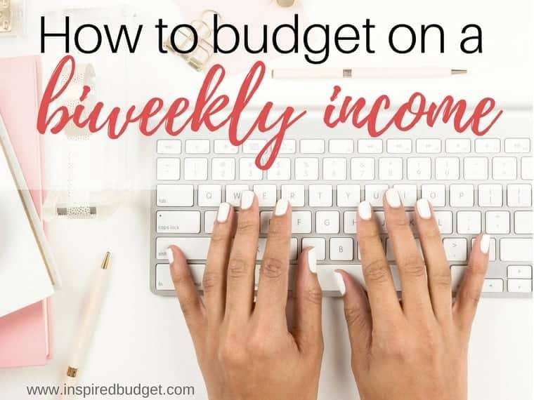 budget biweekly income by www.inspiredbudget.com