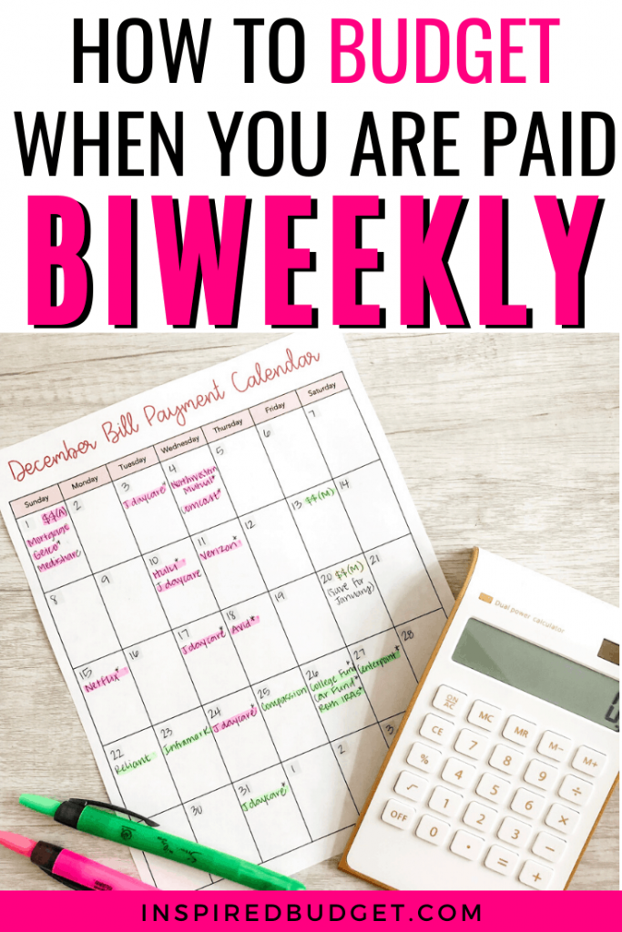How To Budget When You Are Paid Biweekly by Inspired Budget