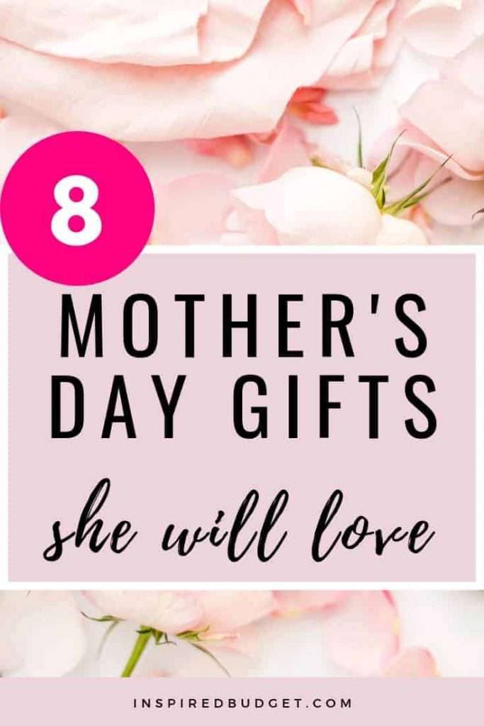 8 Budget Friendly Mother's Day Gifts by InspiredBudget.com