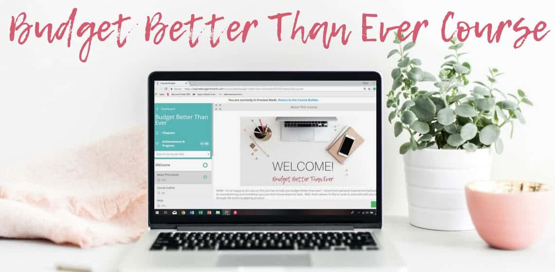 Budget Better Than Ever Online Course by inspiredbudget.com