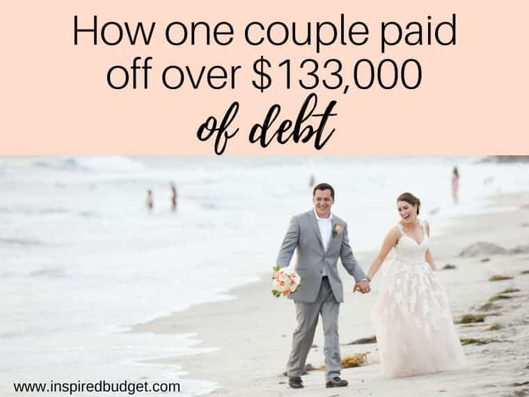 how one couple paid off over $133,000 of debt by inspiredbudget.com