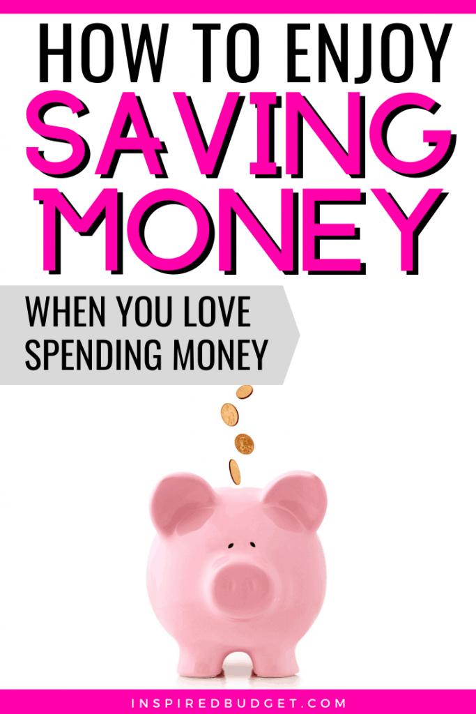 How To Enjoy Saving Money by inspiredBudget.com