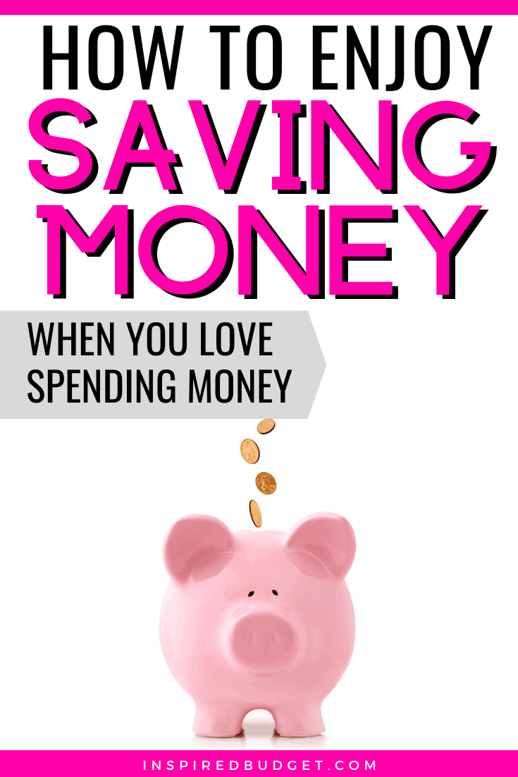 How To Enjoy Saving Money by inspiredBudget.com