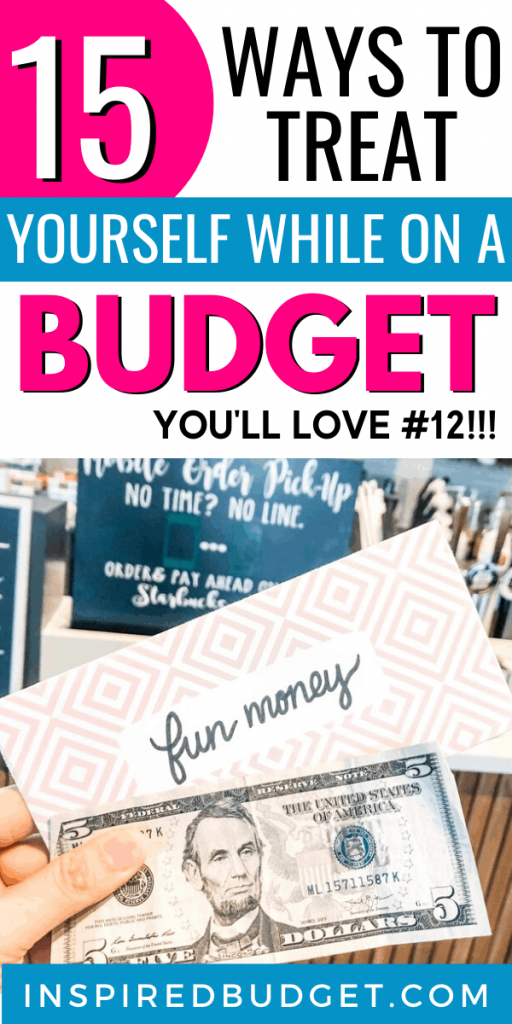 How To Treat Yourself On A Budget by InspiredBudget.com