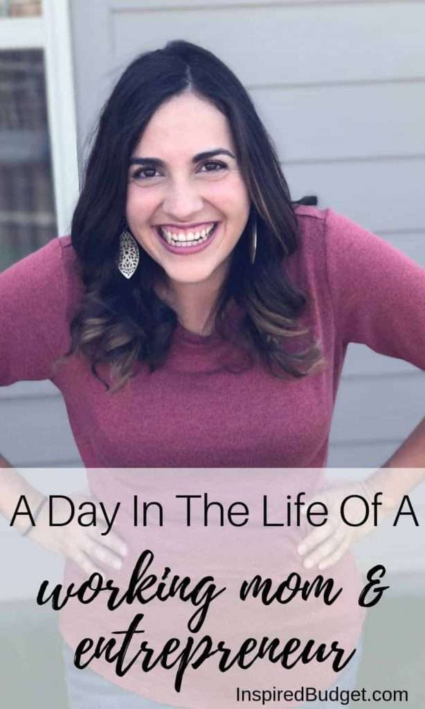 A Day In The Life Of A Working Mom And Entrepreneur by InspiredBudget.com
