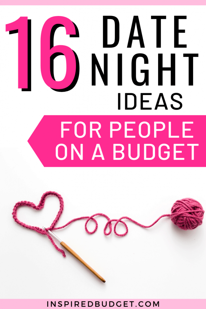 16 Date Night ideas for people on a budget