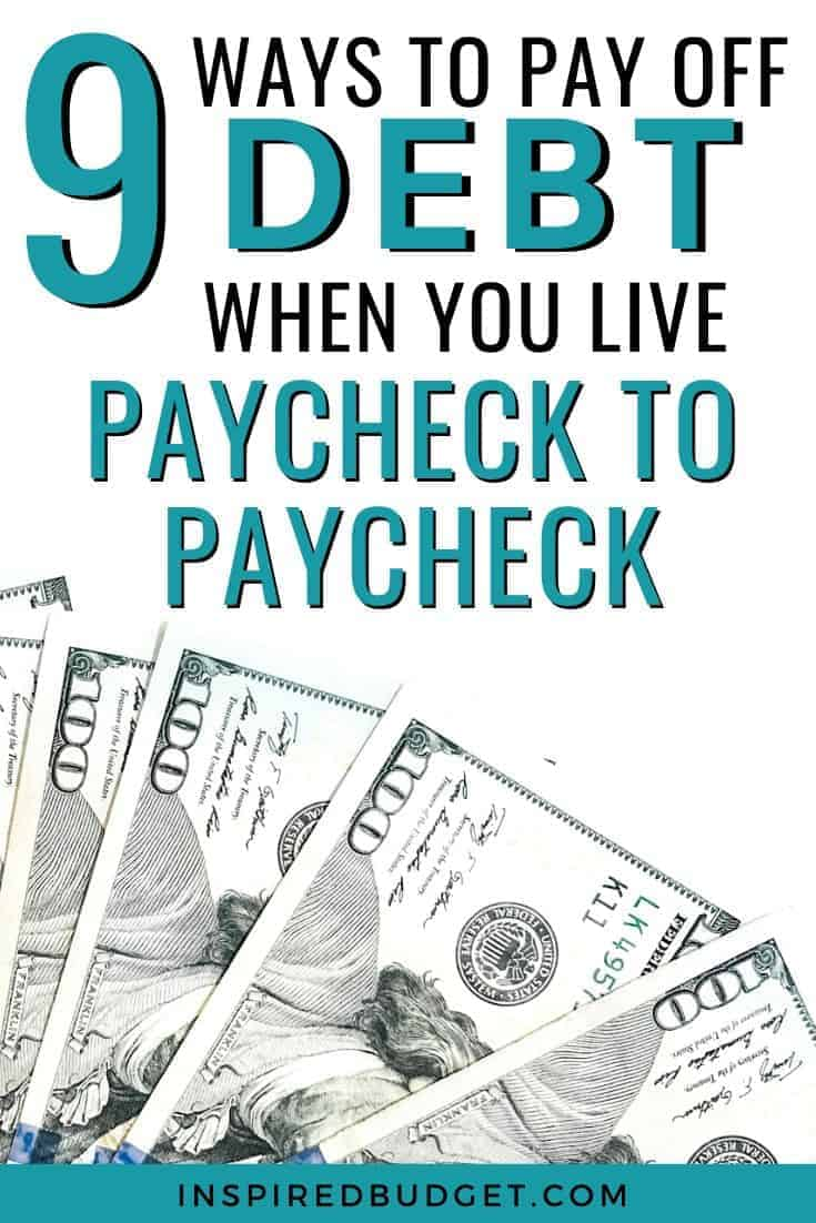 These 9 steps will help you pay off debt even when you live paycheck to paycheck by InpsiredBudget.com