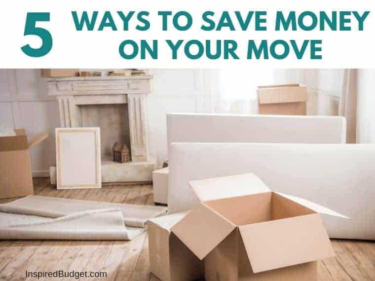 5 Ways To Save Money On Your Move by InspiredBudget.com