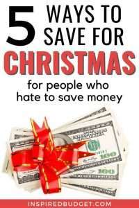 5 Ways To Save For Christmas For People Who Hate To Save Money