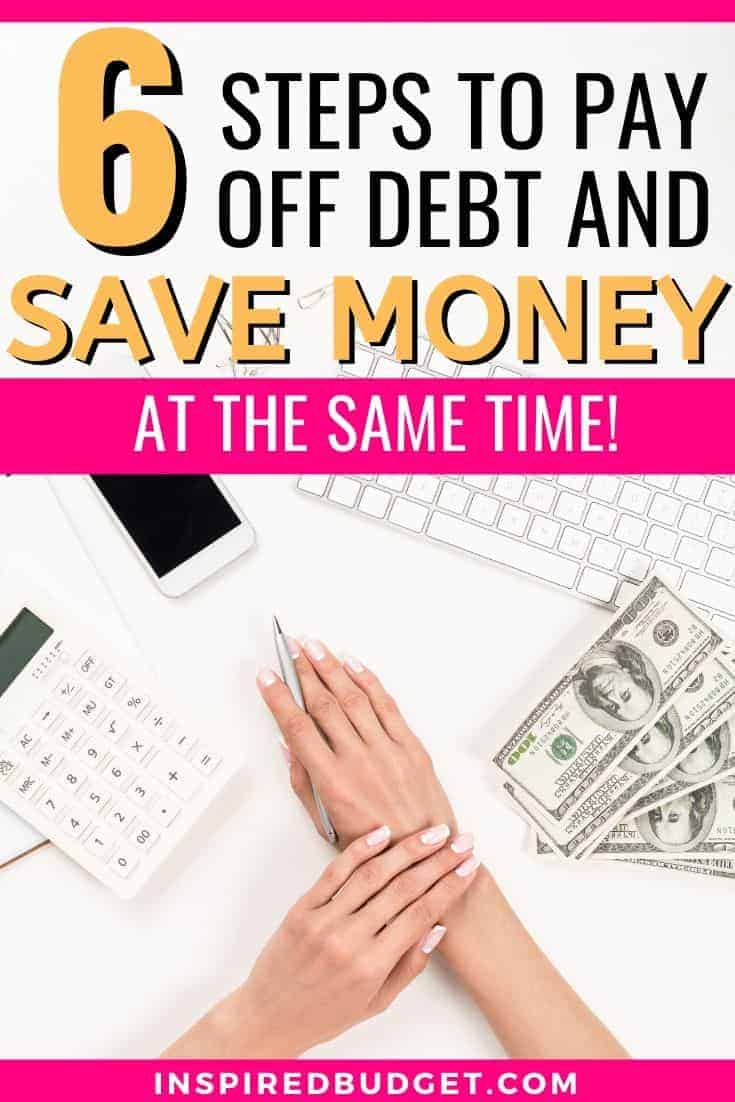 6 Steps To Pay Off Debt And Save Money by InspiredBudget.com