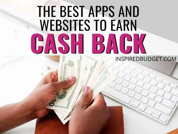 Best Apps And Websites For Cash Back by InspiredBudget.com