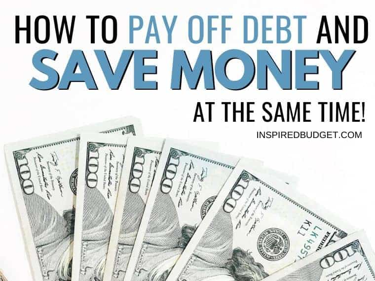 How to pay off debt and save money by InspiredBudget.com