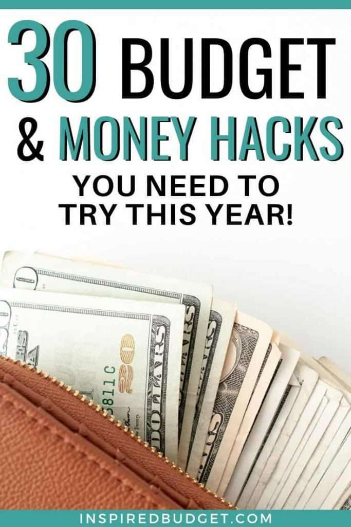30 Budget and Money Hacks You Need To Try This Year