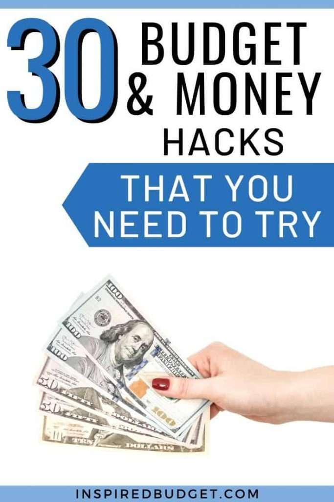 30 Budget and Money Hacks You Need To Try