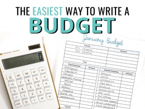 The Easiest Way To Write A Budget by Inspired Budget