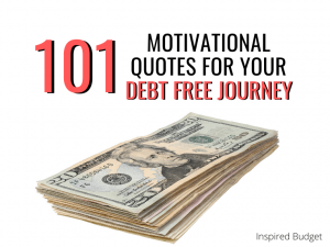 101 Quotes To Motivate You On Your Debt Free Journey