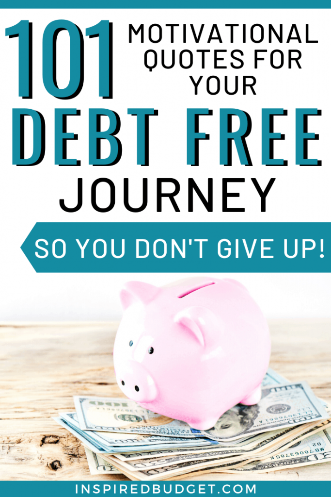 101 Motivational Quotes For Your Debt Free Journey