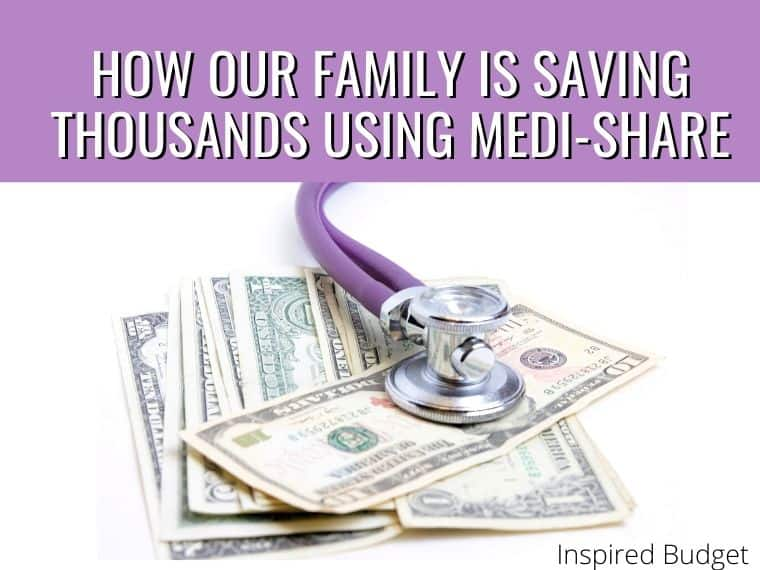 How Our Family Is Saving Thousands Using Medi-Share by InspiredBudget