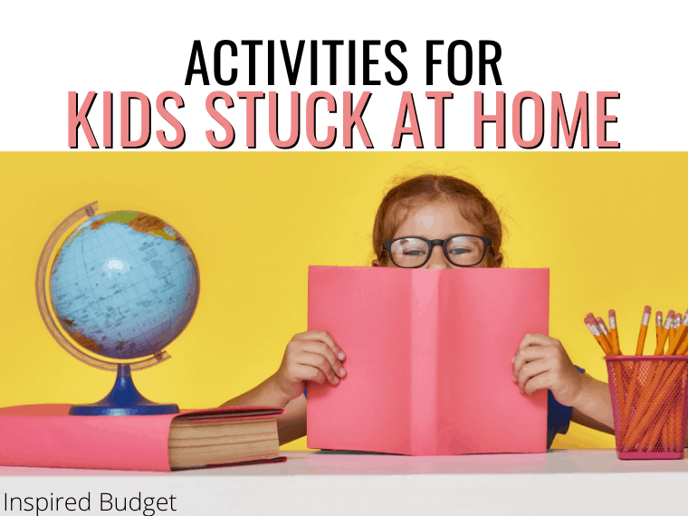 activities for kids stuck at home