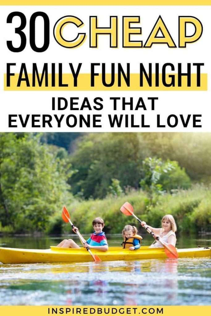 Cheap Family Fun Night Ideas