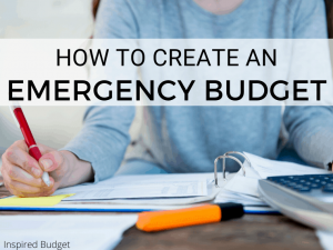 How To Create An Emergency Budget by Inspired Budget