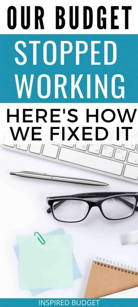 Our budget stopped working for our family. Here's exactly what we did to fix it!