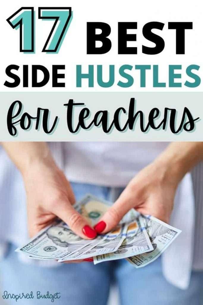 17 Best Side Hustles For Teachers