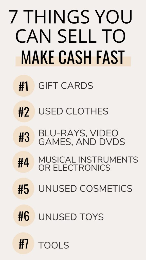 7 Things to sell to make cash fast
